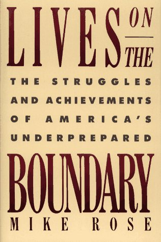 9780029268216: Lives on the Boundary: The Struggles and Achievements of America's Underprepared
