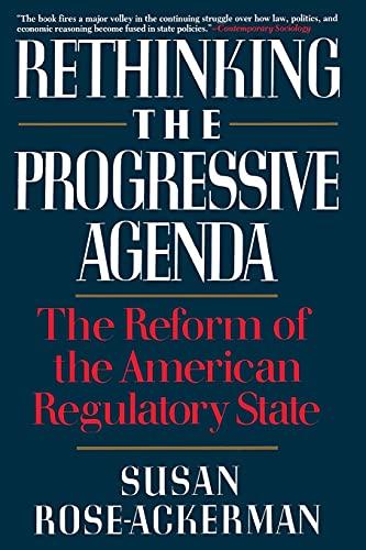 9780029268452: Rethinking the Progressive Agenda: The Reform of the American Regulatory State