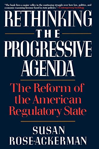 9780029268452: Rethinking the Progressive Agenda: The Reform of the American Regulatory State