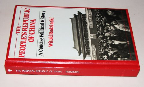9780029268728: The People's Republic of China: A Concise Political History