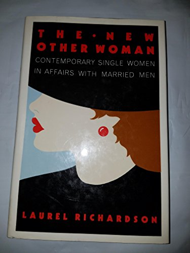 9780029268902: The New Other Woman: Contemporary Single Women in Affairs With Married Men