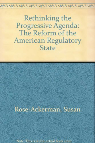 9780029269152: Rethinking the Progressive Agenda: The Reform of the American Regulatory State