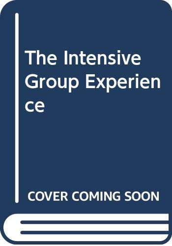9780029269503: The Intensive Group Experience