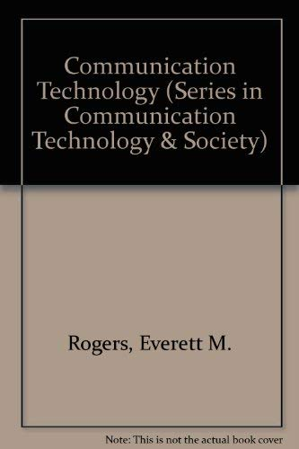 9780029271100: Communication Technology: The New Media in Society (Series in Communication Technology and Society)