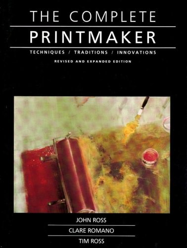 9780029273715: Complete Printmaker: Techniques/Traditions/Innovations