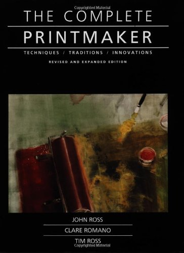 9780029273722: The Complete Printmaker: Techniques, Traditions, Innovations