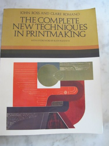 9780029274101: The Complete New Techniques in Printmaking; The Art and Technique of the Collagraph, the Dimensional Print, Dry Lithography, Photographic Prints, care