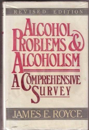 9780029275412: Alcohol Problems and Alcoholism: A Comprehensive Survey