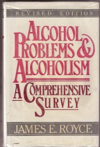 9780029275412: Alcohol Problems and Alcoholism: A Comprehensive Survey