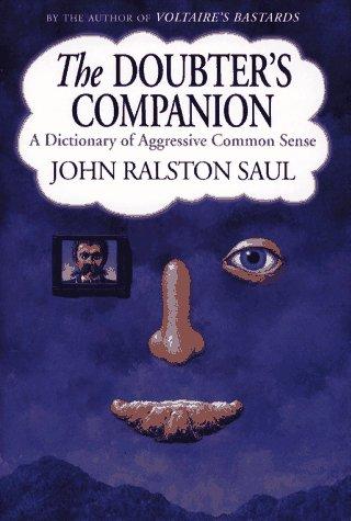 9780029277225: Doubter's Companion: A Dictionary of Aggressive Common Sense