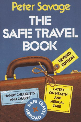 9780029277263: The Safe Travel Book (Issues in low-intensity conflict series)