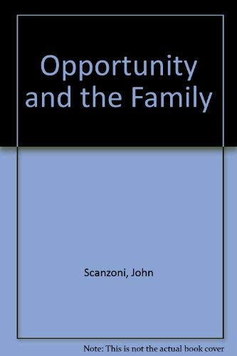9780029278000: Opportunity and the Family