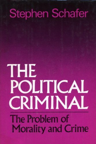 9780029278208: The Political Criminal: The Problem of Morality and Crime