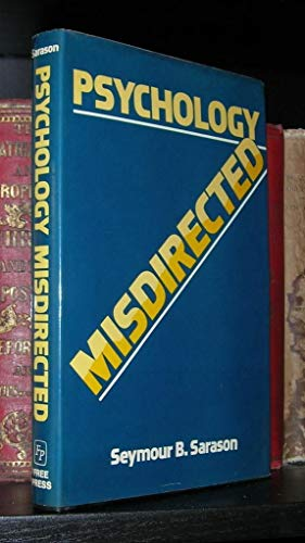 Psychology Misdirected (0029281008) by Seymour B. Sarason