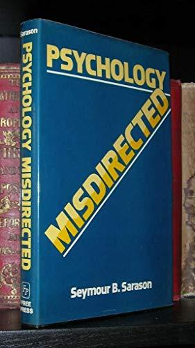 Psychology Misdirected (0029281008) by Sarason, Seymour B.