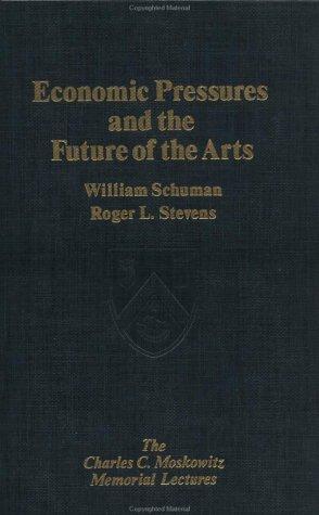 9780029281208: Economic Pressures & the Future (Charles C. Moskowitz Memorial Lectures)