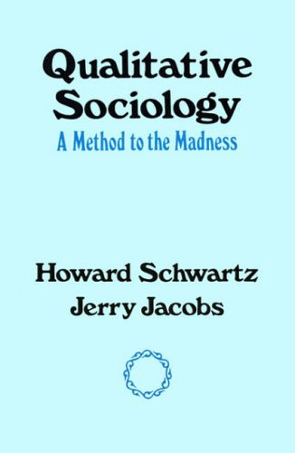 9780029281604: Qualitative Sociology: A Method to the Madness