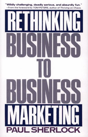 9780029286159: Rethinking Business-to-Business Marketing