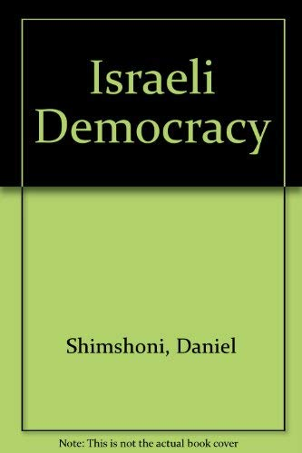 9780029286203: Israeli Democracy: The Middle of the Journey
