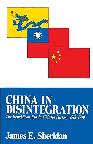 9780029286500: China in Disintegration: The Republican Era in Chinese History, 1912-1949 (Transformation of Modern China Series)