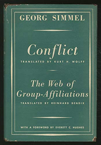 9780029288306: Conflict and the Web of Group-affiliations