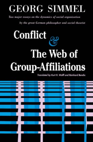 9780029288405: Conflict / The Web Of Group Affiliations