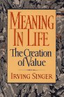 9780029289051: Meaning in Life: The Creation of Value