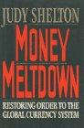 9780029291122: Money Meltdown