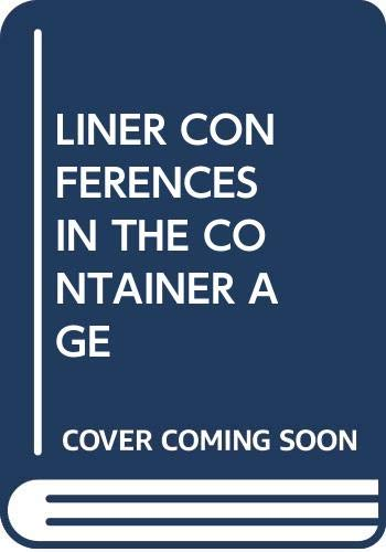 9780029292006: LINER CONFERENCES IN THE CONTAINER AGE (Studies of the modern corporation)