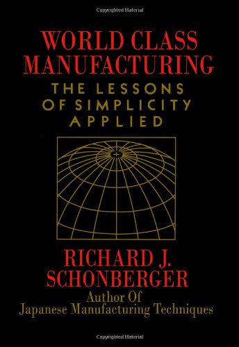 9780029292709: The World Class Manufacturing: The Lessons of Simplicity Applied