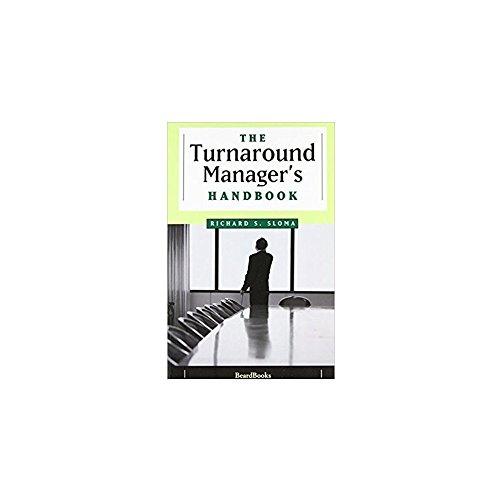 9780029292907: The Turnaround Manager's Handbook