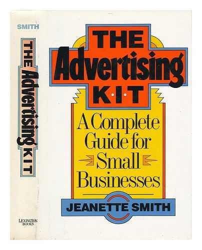 9780029295151: The Advertising Kit: A Complete Guide for Small Businesses