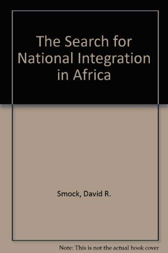 9780029295601: The Search for National Integration in Africa