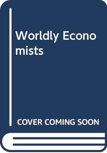 9780029297803: Worldly Economists