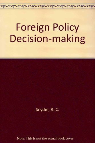 9780029297902: Foreign Policy Decision-making