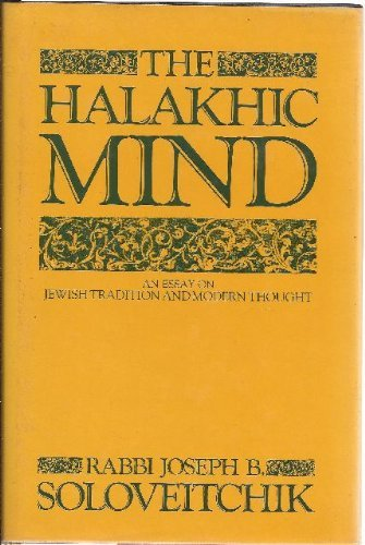 9780029300404: The Halakhic Mind: An Essay on Jewish Tradition and Modern Thought
