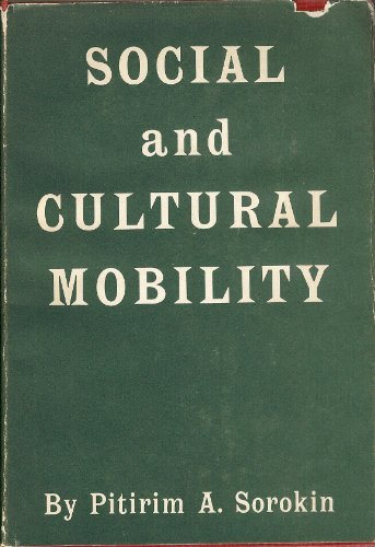 9780029302705: Social and Cultural Mobility