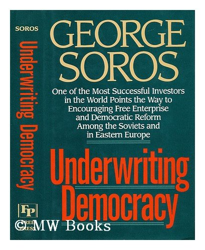 9780029302859: Underwriting Democracy