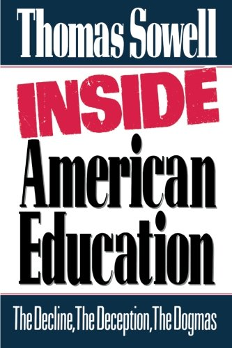 9780029303306: Inside American Education: The Decline, the Deception, the Dogmas
