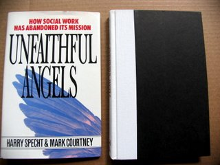 9780029303559: Unfaithful Angels: How Social Work Has Abandoned Its Mission