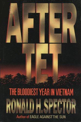 9780029303801: After Tet: The Bloodiest Year in Vietnam