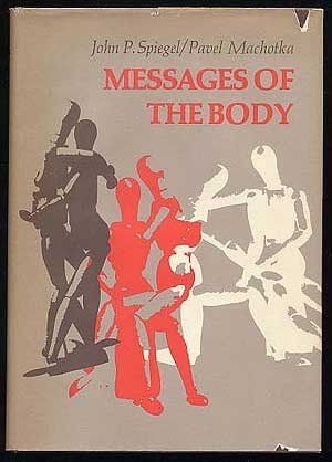 9780029304006: Messages of the Body