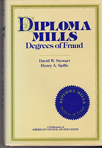 9780029304105: Diploma Mills: Degrees of Fraud (American Council on Education/MacMillan Series on Higher Edu)