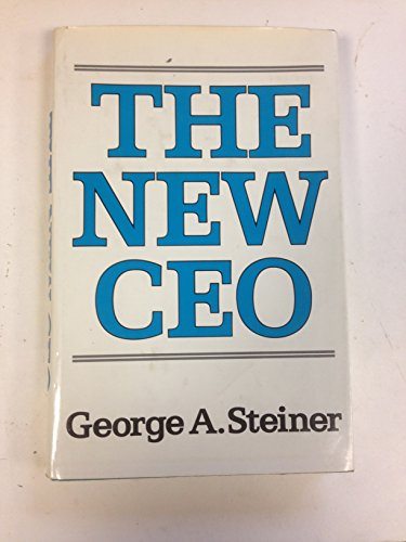 9780029312506: The New Chief Executive Officer (Studies of the modern corporation)