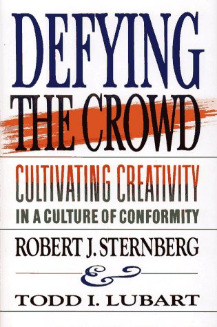 9780029314753: Defying the Crowd: Cultivating Creativity in a Culture of Conformity