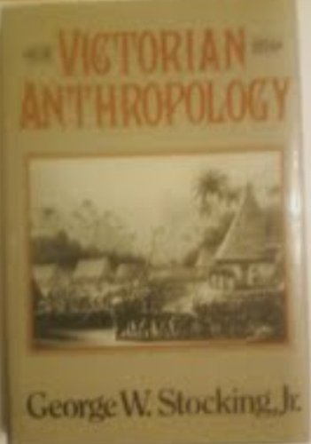 9780029315507: VICTORIAN ANTHROPOLOGY