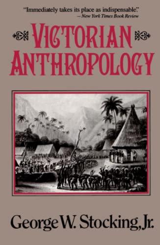 9780029315514: Victorian Anthropology