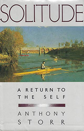 9780029316207: Solitude a Return to the Self