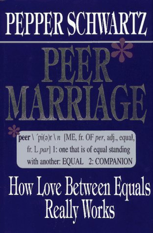 9780029317150: Peer Marriage: How Love Between Equals Really Works