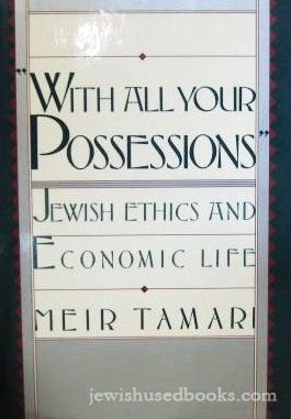 9780029321508: With All Your Possessions: Jewish Ethics and Economic Life